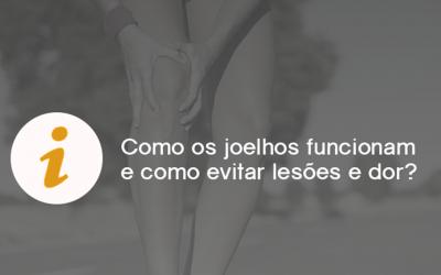 Como os joelhos funcionam e como evitar lesões e dor?