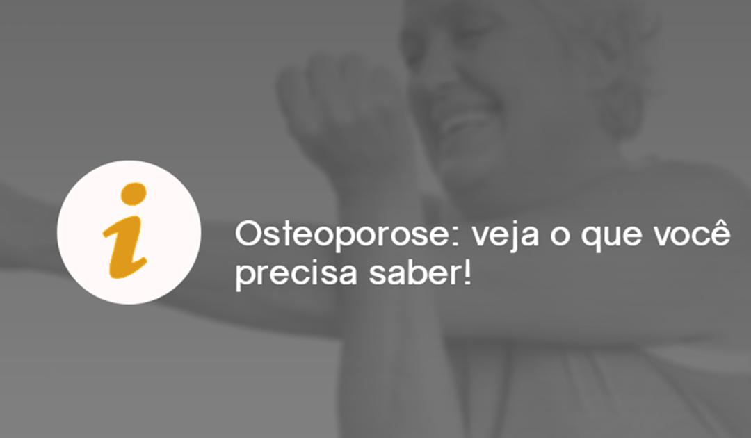 Osteoporose: veja o que você precisa saber