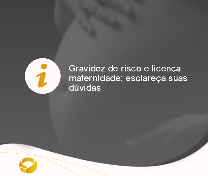 Gravidez de risco e licença maternidade: esclareça suas dúvidas